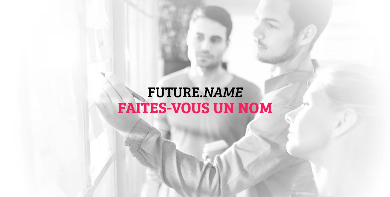 Faites-vous un nom